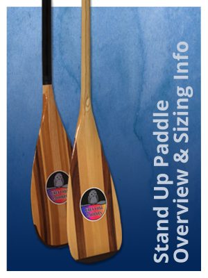 Stand Up Paddle Overview and Sizing Information